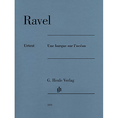 G. Henle Verlag Une barque sur l'océan Henle Music Folios Series Softcover Composed by Maurice Ravel Edited by Peter Jost