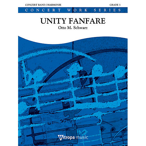 Mitropa Music Unity Fanfare Concert Band Level 4-5 Composed by Otto M. Schwarz-thumbnail