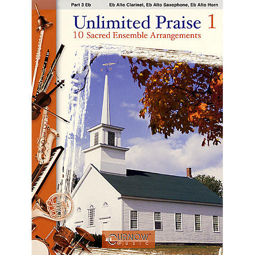 Curnow Music Unlimited Praise (Part 3 - Eb Instruments) Concert Band Level 2-4