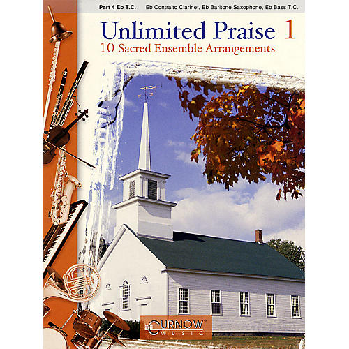 Curnow Music Unlimited Praise (Part 4 - Eb Instruments) Concert Band Level 2-4