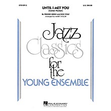Hal Leonard Until I Met You (Corner Pocket) Jazz Band Level 3 Arranged by Mark Taylor