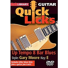 Licklibrary Up Tempo 8-Bar Blues - Quick Licks (Style: Gary Moore; Key: E) Lick Library Series DVD by Danny Gill