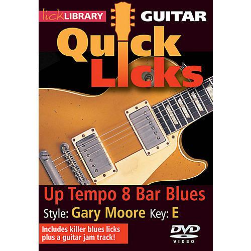 Licklibrary Up Tempo 8-Bar Blues - Quick Licks (Style: Gary Moore; Key: E) Lick Library Series DVD by Danny Gill-thumbnail