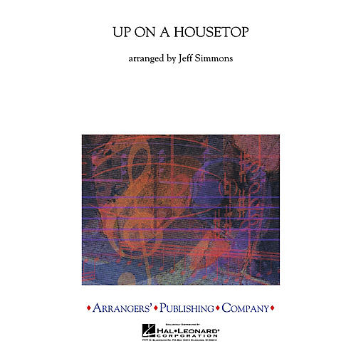 Arrangers Up on a Housetop Concert Band Level 3 Arranged by Jeff Simmons-thumbnail
