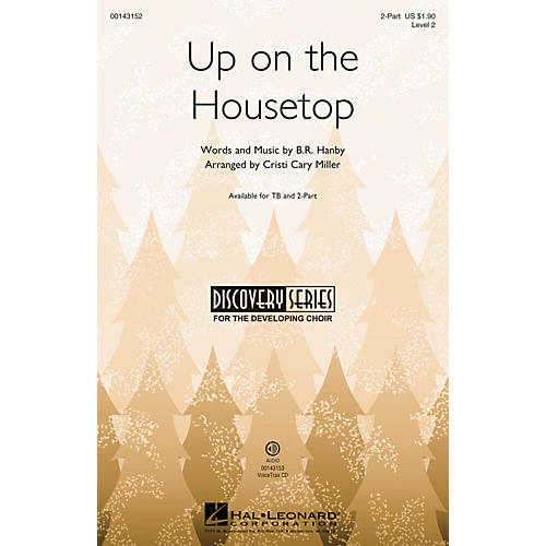 Hal Leonard Up on the Housetop (Discovery Level 2) 2-Part arranged by Cristi Cary Miller-thumbnail