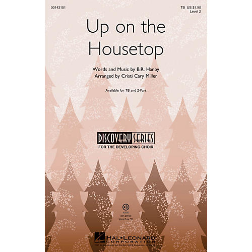 Hal Leonard Up on the Housetop (Discovery Level 2) VoiceTrax CD Arranged by Cristi Cary Miller