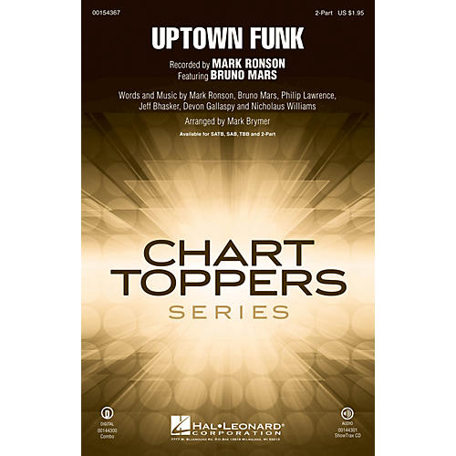 Hal Leonard Uptown Funk! 2-Part by Mark Ronson arranged by Mark Brymer