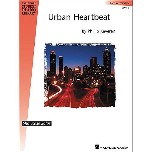 Hal Leonard Urban Heartbeat - Showcase Solo Level 5 Late Intermediate Hal Leonard Student Piano Library by Phillip Keveren