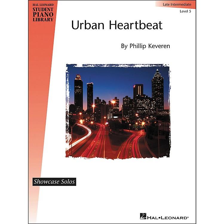 Hal LeonardUrban Heartbeat - Showcase Solo Level 5 Late Intermediate Hal Leonard Student Piano Library by Phillip Keveren