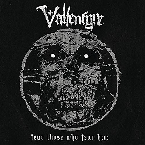 Alliance Vallenfyre - Fear Those Who Fear Him (Black Vinyl)