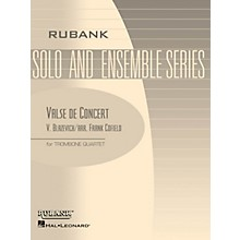 Rubank Publications Valse de Concert (Trombone Quartet - Grade 3) Rubank Solo/Ensemble Sheet Series Softcover