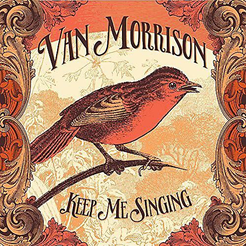 Alliance Van Morrison - Keep Me Singing [Lenticular Edition]