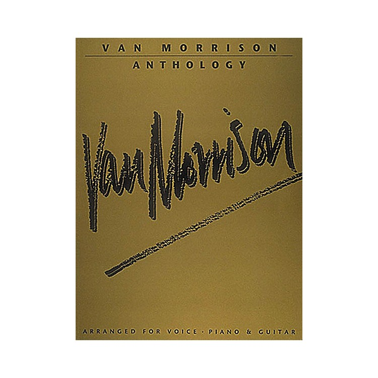 Hal Leonard Van Morrison Anthology Piano, Vocal, Guitar Songbook