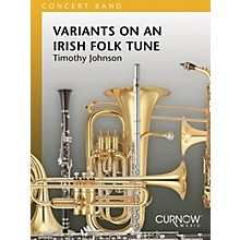Curnow Music Variants on an Irish Folk Tune (Grade 3 - Score and Parts) Concert Band Level 3 by Timothy Johnson