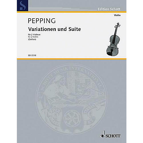 Schott Variations/Suite for 2 Violins Schott Series Composed by Ernst Pepping-thumbnail