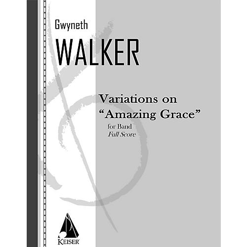 Lauren Keiser Music Publishing Variations on Amazing Grace (for Band) Concert Band Composed by Gwyneth Walker-thumbnail