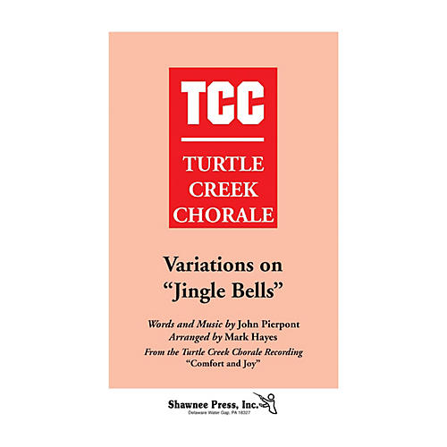 Shawnee Press Variations on Jingle Bells (Turtle Creek Series) TTBB Arranged by Mark Hayes-thumbnail