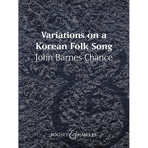 Boosey and Hawkes Variations on a Korean Folk Song (Score and Parts) Concert Band Composed by John Barnes Chance-thumbnail
