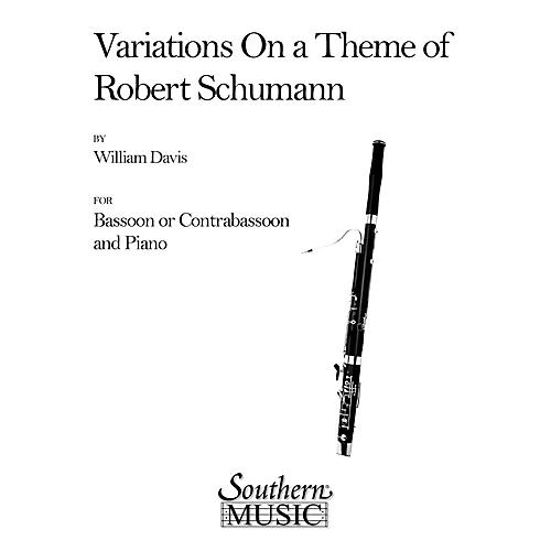 Southern Variations on a Theme of Robert Schumann (Bassoon) Southern Music Series by William Mac Davis