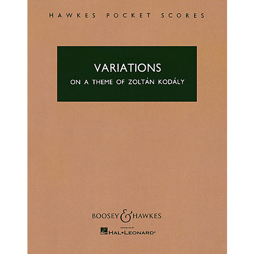 Boosey and Hawkes Variations on a Theme of Zoltán Kodály Boosey & Hawkes Scores/Books Series Composed by Antal Doráti-thumbnail