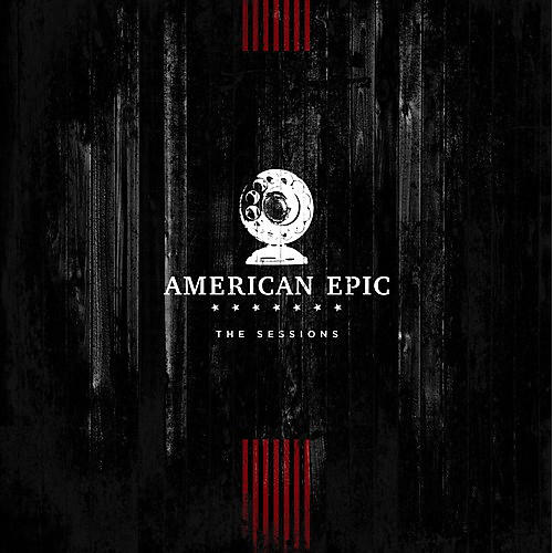 Alliance Various - American Epic: The Sessions (original Soundtrack)