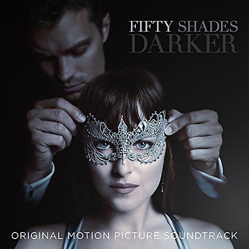 Alliance Various - Fifty Shades Darker (Original Motion Picture Soundtrack)