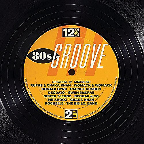 Alliance Various Artists - 12 Inch Dance: 80s Groove / Various