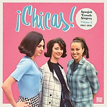 Various Artists - Chicas 2: Spanish Female Singers 1963-1978