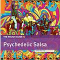 Alliance Various Artists - Rough Guide to Psychedelic Salsa thumbnail