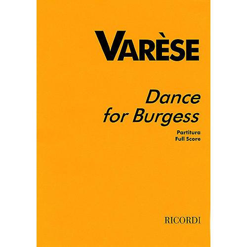 Ricordi Varèse - Dance for Burgess (Full Score) Study Score Series Composed by Edgar Varèse