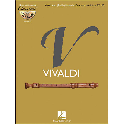 Hal Leonard Vivaldi: Alto (Treble) Recorder Concerto In A Minor Rv 108Class Play-Along Vol.13 Book/CD