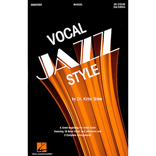Hal Leonard Vocal Jazz Style (2nd Ed.) SATB Singer Composed by Kirby Shaw-thumbnail