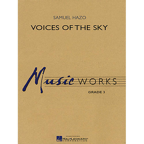 Hal Leonard Voices of the Sky Concert Band Level 3 Composed by Samuel R. Hazo-thumbnail