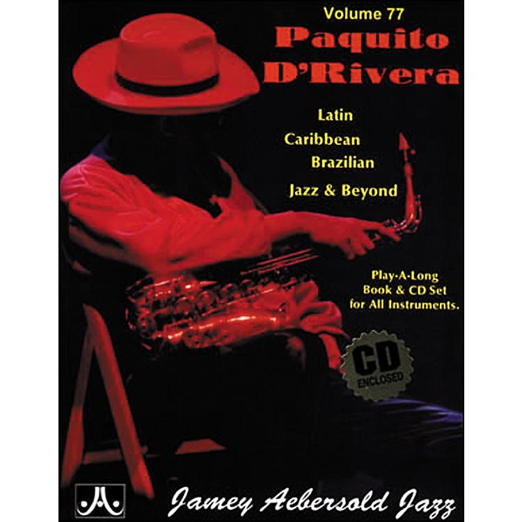Jamey Aebersold(Vol. 77) Paquito D'Rivera