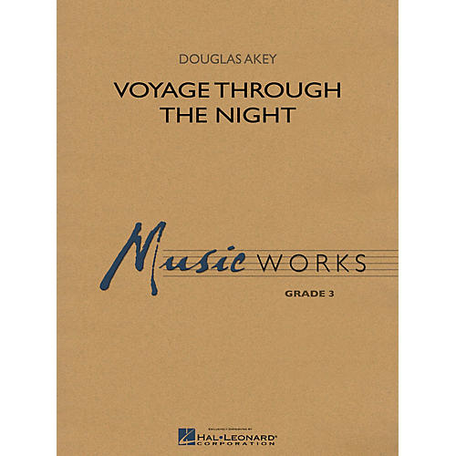 Hal Leonard Voyage Through the Night Concert Band Level 3 Composed by Douglas Akey-thumbnail
