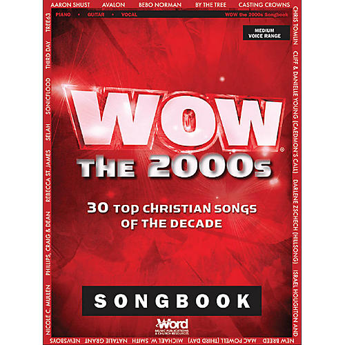Word Music WOW - The 2000s (30 Top Christian Songs of the Decade) Sacred Folio Series Softcover-thumbnail