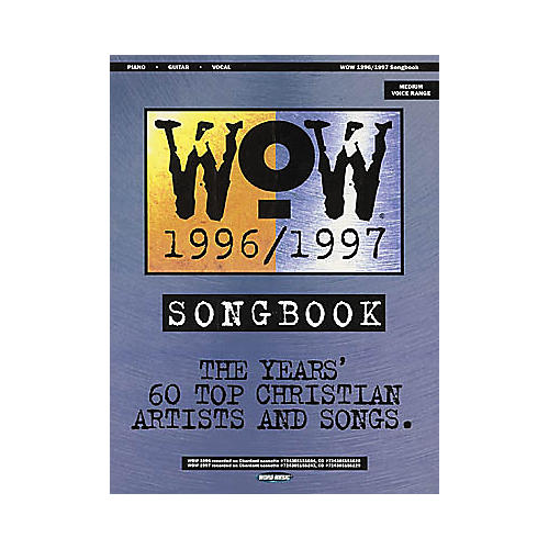 Word Music WOW 1996-1997 Piano, Vocal, Guitar Songbook