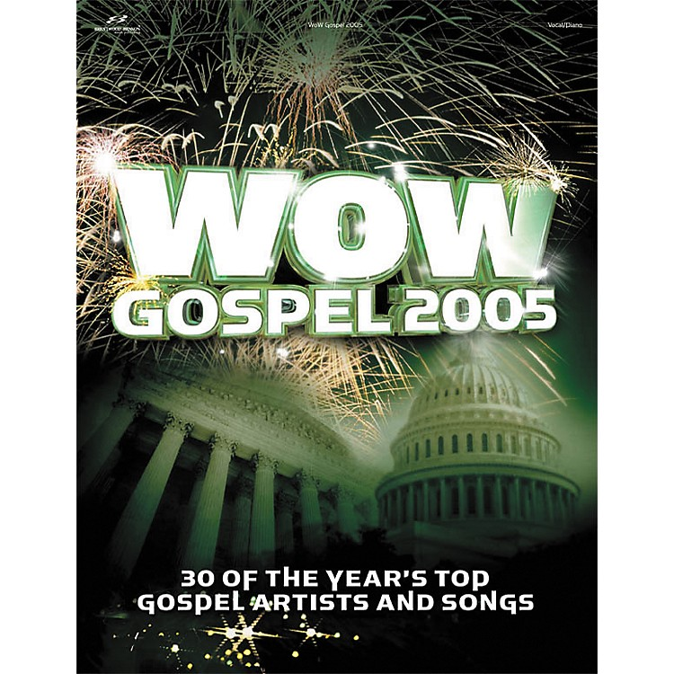 Hal Leonard WOW Gospel 2005 Piano, Vocal, Guitar Songbook