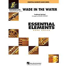 Hal Leonard Wade in the Water Concert Band Level .5 to 1 Arranged by Michael Sweeney