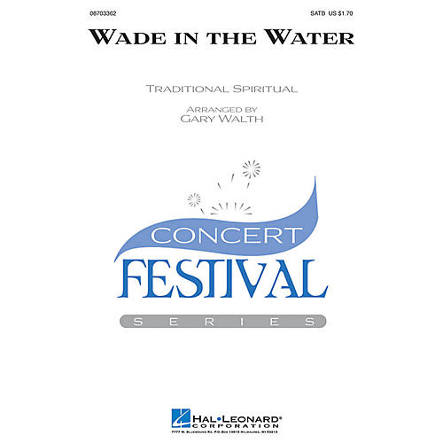 Hal Leonard Wade in the Water SATB arranged by Gary Walth-thumbnail