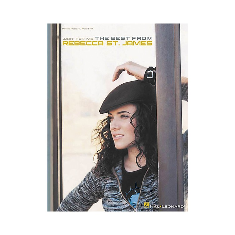 Hal LeonardWait for Me The Best from Rebecca St. James Piano, Vocal, Guitar Songbook