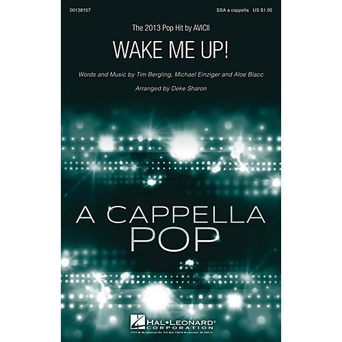 Hal Leonard Wake Me Up! SSA A Cappella by Avicii arranged by Deke Sharon-thumbnail