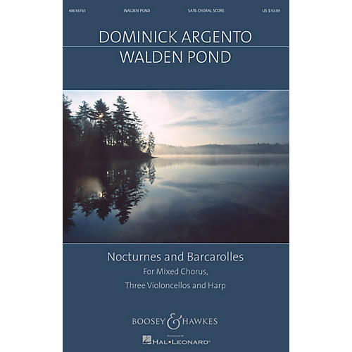 Boosey and Hawkes Walden Pond (Nocturnes and Barcarolles Mixed Chorus, Three Violoncellos, Harp) SATB by Dominick Argento-thumbnail