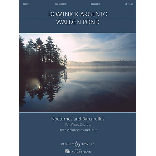 Boosey and Hawkes Walden Pond (for SATB Chorus, 3 Cellos and Harp) Full Score composed by Dominick Argento-thumbnail