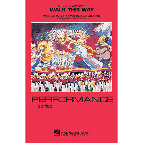 Hal Leonard Walk This Way Marching Band Level 4 Arranged by John Wasson