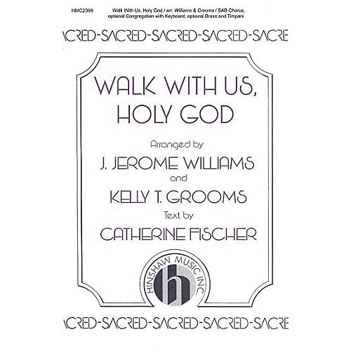 Hinshaw Music Walk With Us, Holy God SAB arranged by J. Jerome Williams-thumbnail