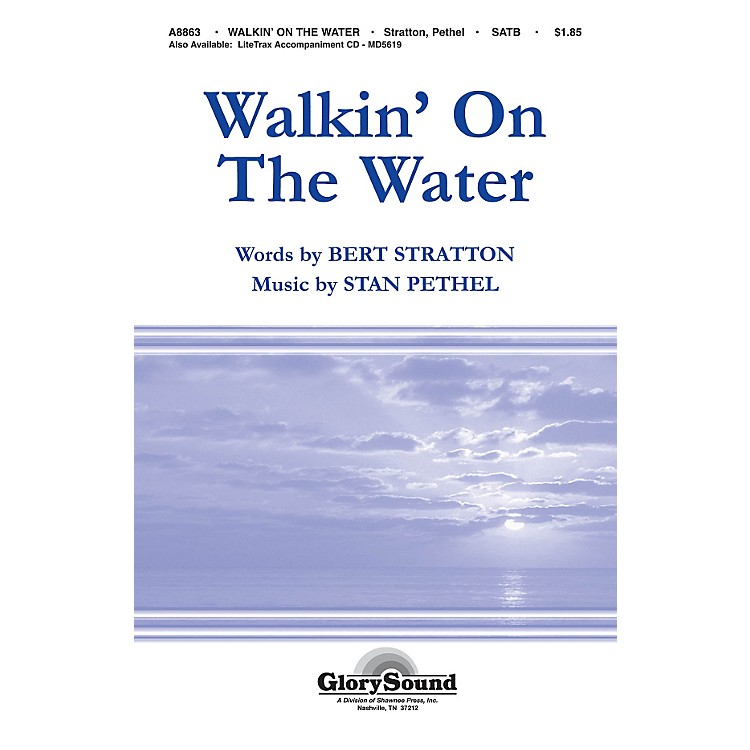 Hal Leonard Walkin' On The Water SATB