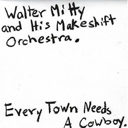 Alliance Walter Mitty - Every Town Needs a Cowboy