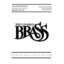 Canadian Brass Waltzes, Op. 39 Brass Ensemble Series by Johannes Brahms Arranged by Brandon Ridenour