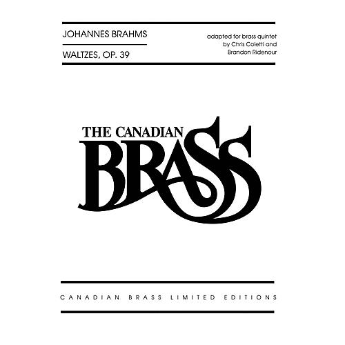 Canadian Brass Waltzes, Op. 39 Brass Ensemble Series by Johannes Brahms Arranged by Brandon Ridenour-thumbnail